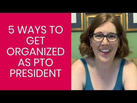 5 Ways to Get Organized as PTO President