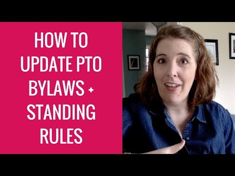 How to Revise PTO Bylaws and Standing Rules