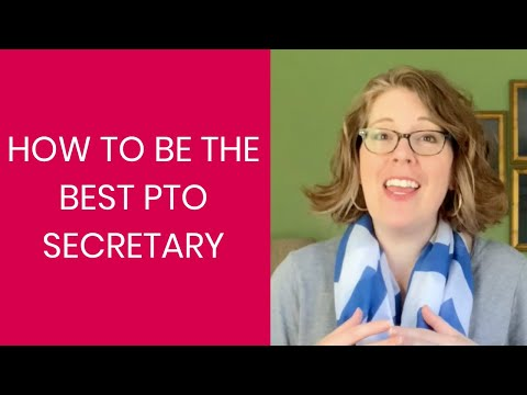 How to Be the Best PTO Secretary