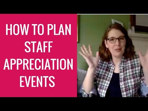 How to Plan Staff Appreciation Events They'll Love