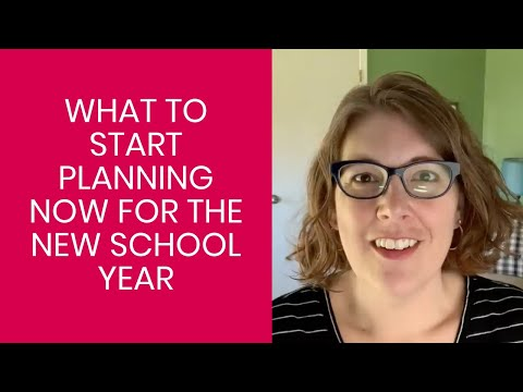 What to Plan Now for Next School Year