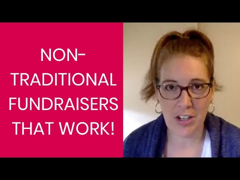 Non-traditional fundraisers that WORK!