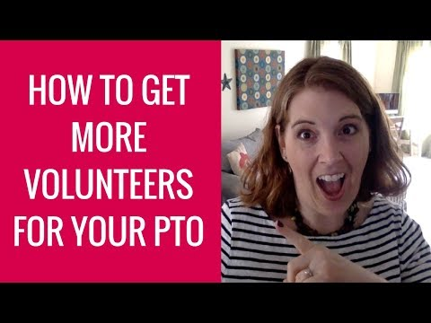 How to Get More Volunteers for Your PTO