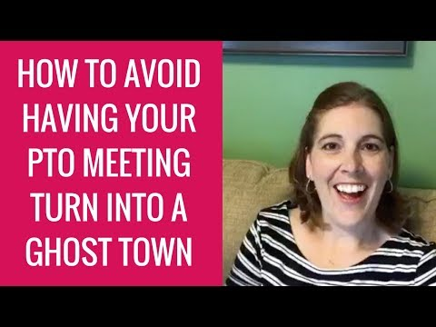 How to Avoid Having Your PTO Meeting Turn into a Ghost Town!