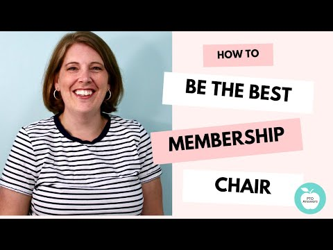 How to Be the Best PTO Membership Chair