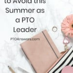 three mistakes to avoid as a PTO leader