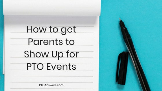 How to get parents to show up for PTO events