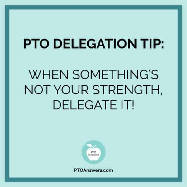 How To Delegate As A Pto Leader Pto Answers