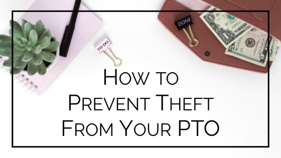 5 ways to protect your pto from embezzlement