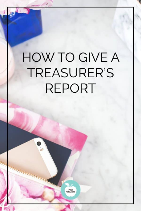 what to include in a pto treasurers report