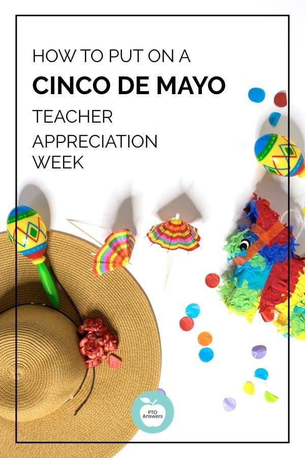 cinco de mayo teacher appreciation week ideas