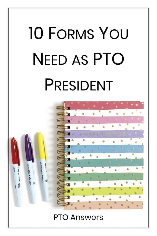 10 forms you need as PTO President