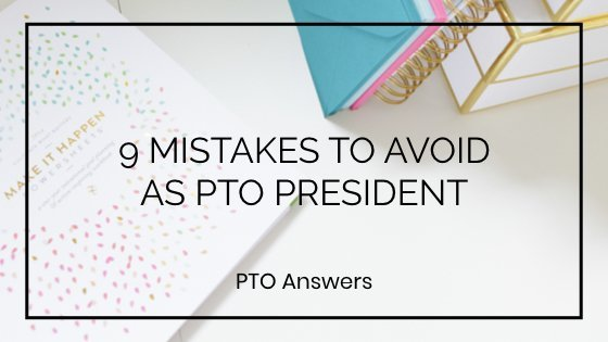 Nine mistakes PTO Presidents Make and How to Avoid them on styled desktop