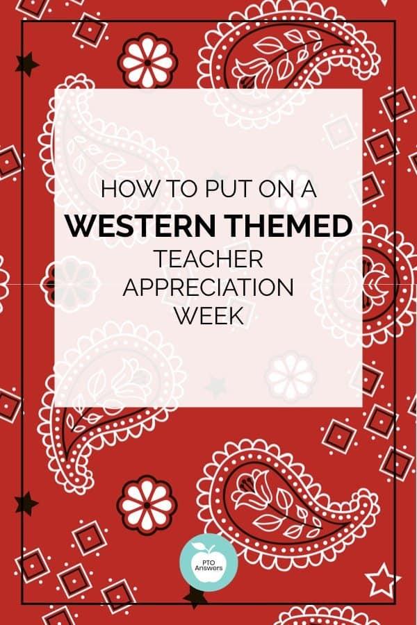 western themed teacher appreciation ideas