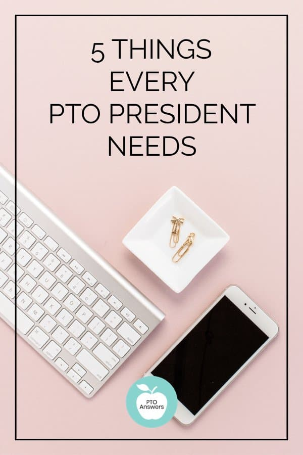5 things every PTO president needs for a successful school year