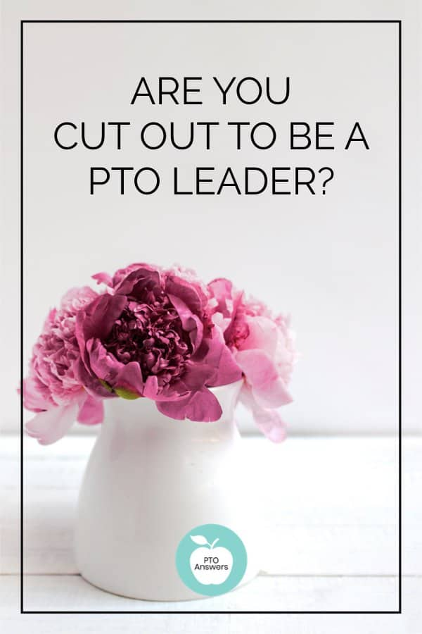 Are you cut out to be a PTO leader?  | PTOAnswers.com