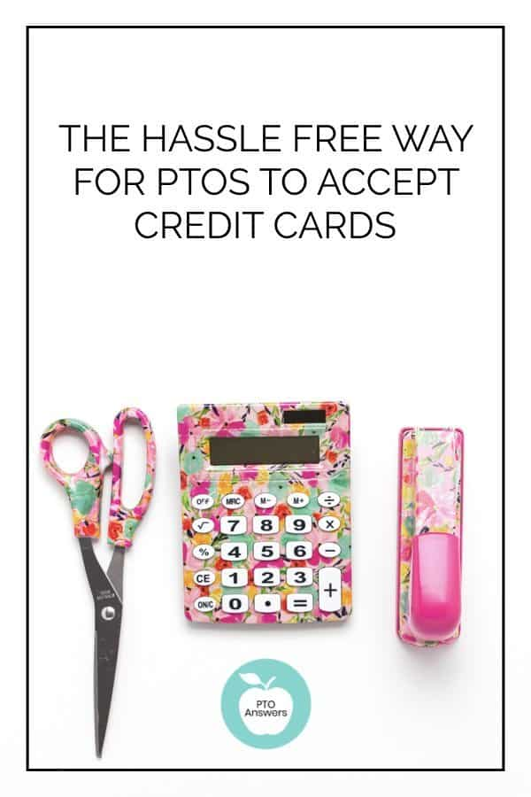 The hassle free way for PTOs to accept credit cards