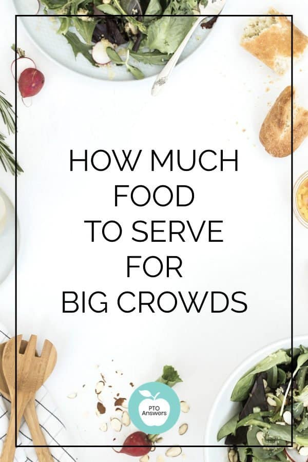 how much food to serve big crows for special events