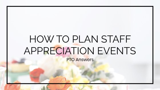 How to Plan Staff Appreciation Events