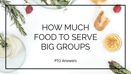 how much food to serve big groups