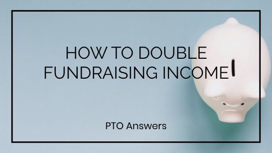 How to Double Fundraising Income