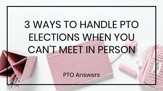 3 Ways to Handle PTO Elections when You Can't Meet Now