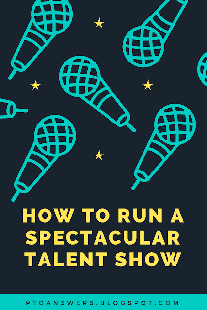 How to Run a Spectacular School Talent Show