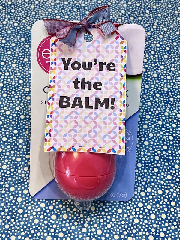 You're the Balm Thank You Printable Gift Tag Set